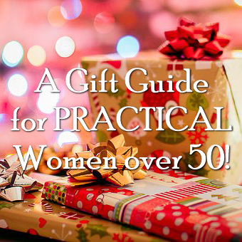 What a practical woman over 50 really wants for Christmas